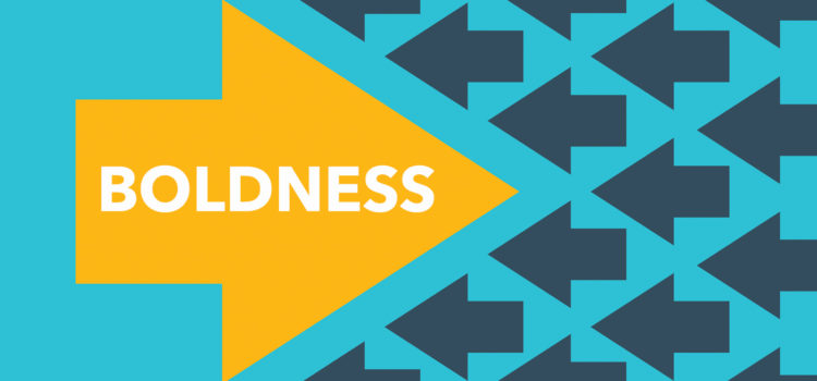 Image result for boldness