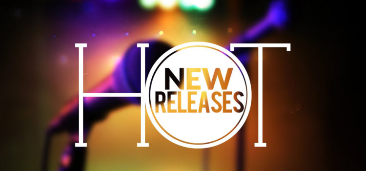 NEW RELEASES FOR SPRING, SUMMER, AND BEYOND!