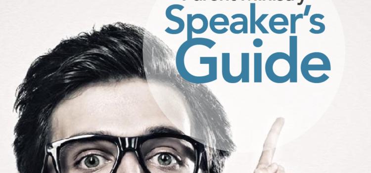 Parent Event Speaker's Guide for 2018